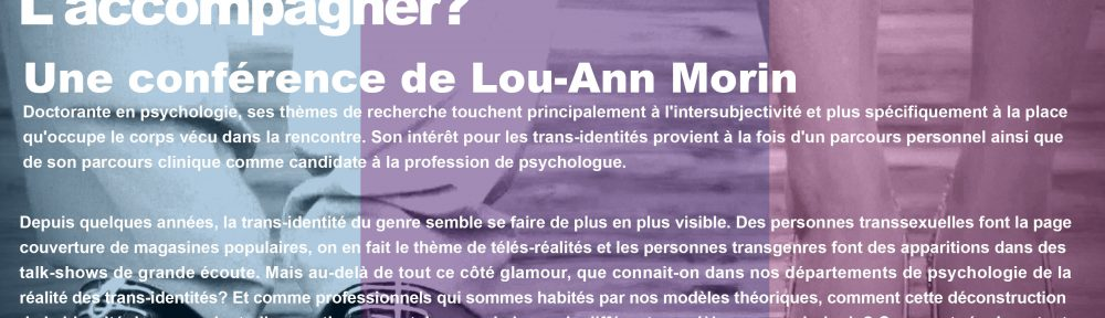 L'identité de genre: l'interpréter ou l'accompagner? avec Lou-Ann Morin