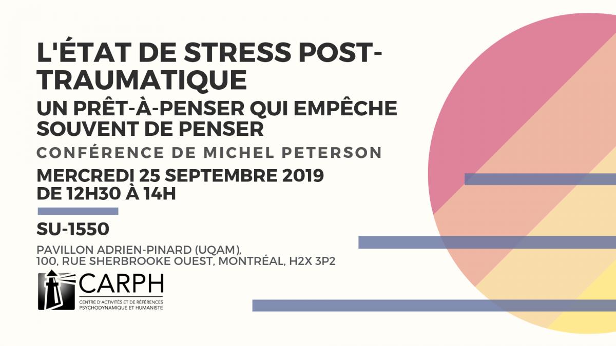 L'ESPT (état de stress post-traumatique): un prêt-à-penser qui empêche souvent de penser
