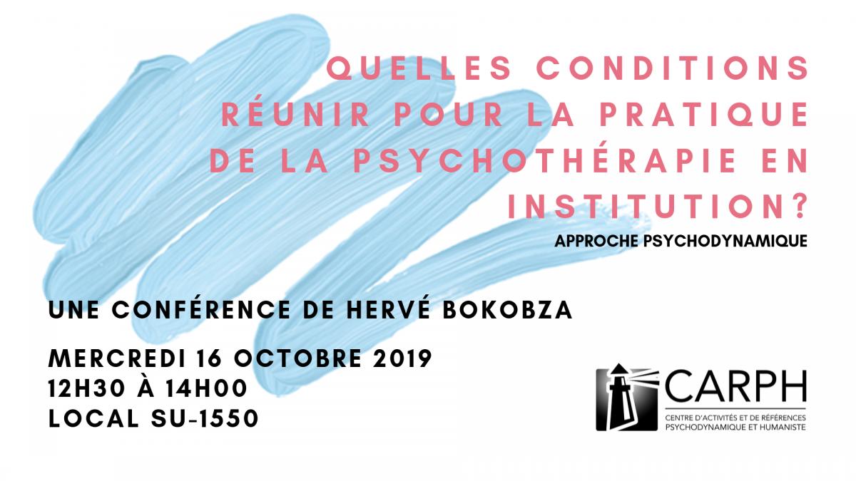 Quelles conditions réunir pour la pratique psychothérapique en institution?