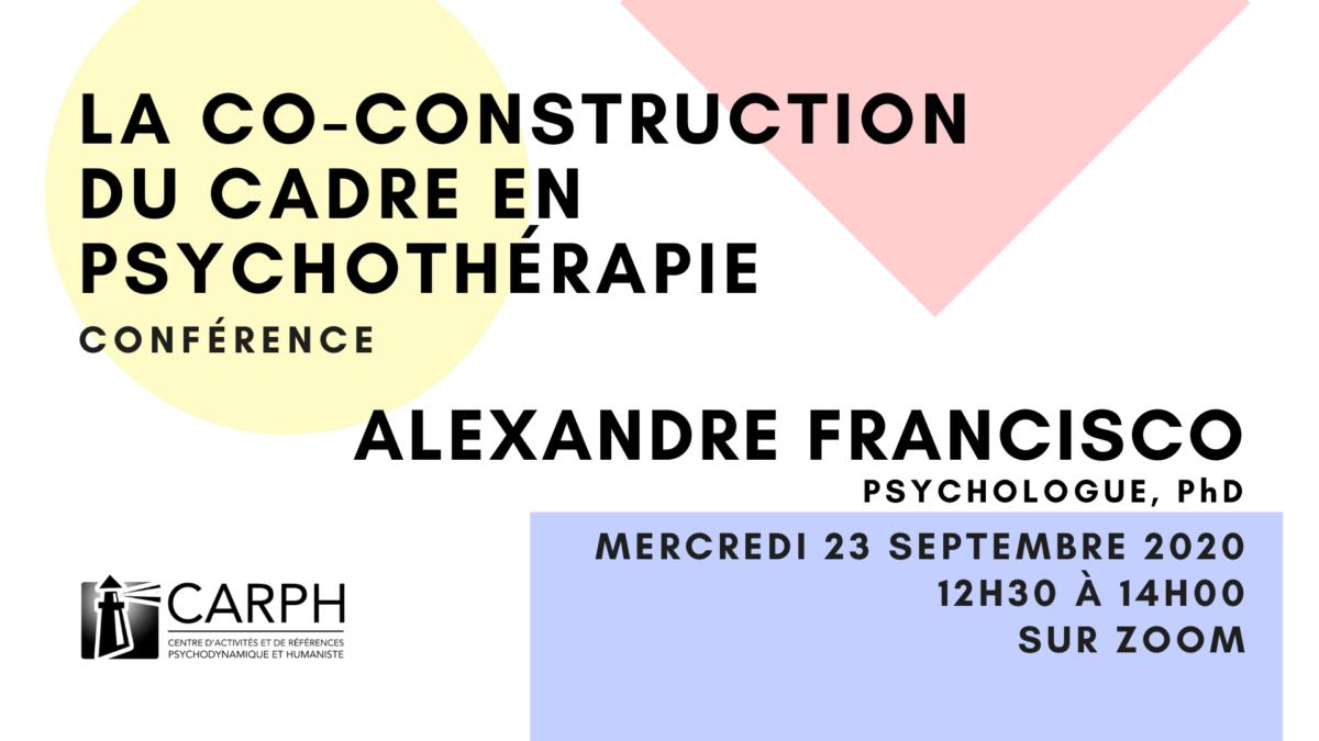 La co-construction du cadre en psychothérapie, par Alexandre Francisco