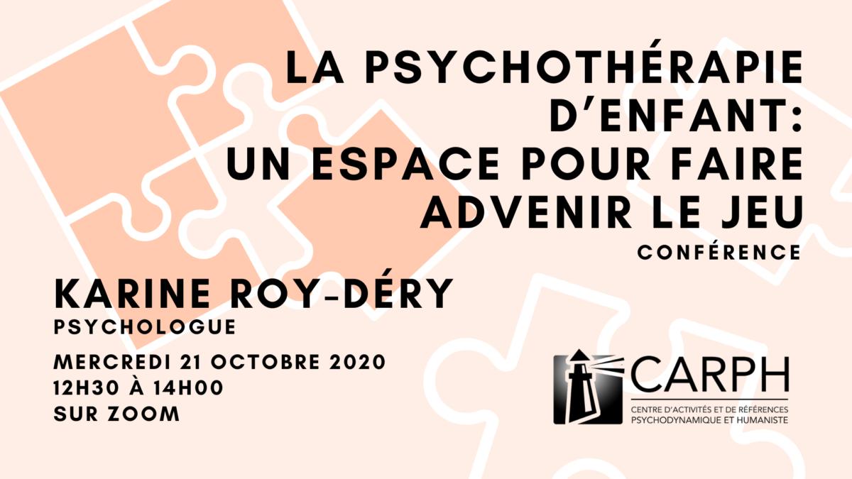 La psychothérapie d'enfant: un espace pour faire advenir le jeu, par Karine Roy-Déry